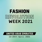 UAE Fashion Revolution Week 2021